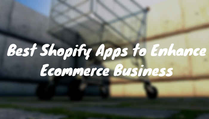8 Best Shopify Apps to Boost Your Shopify eCommerce Store ROI